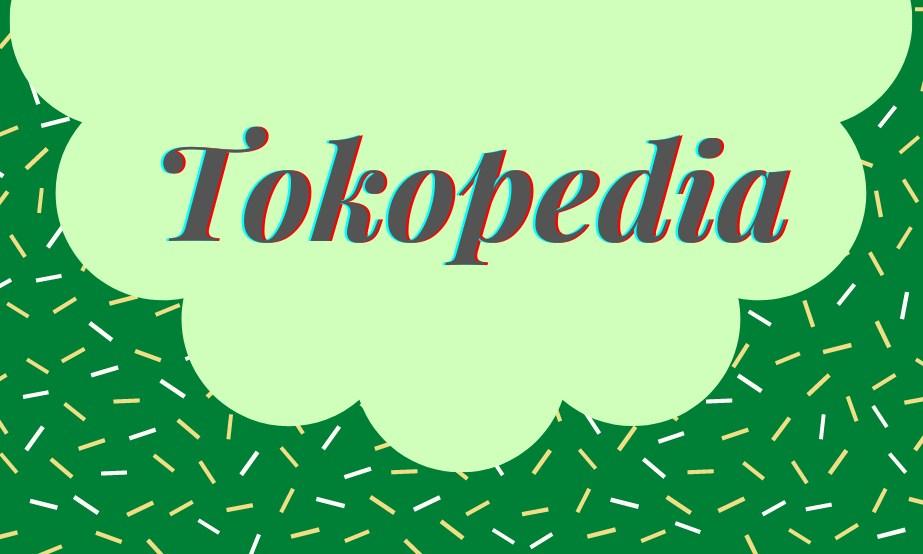 Manfaat Tokopedia untuk Meningkatkan Penjualan